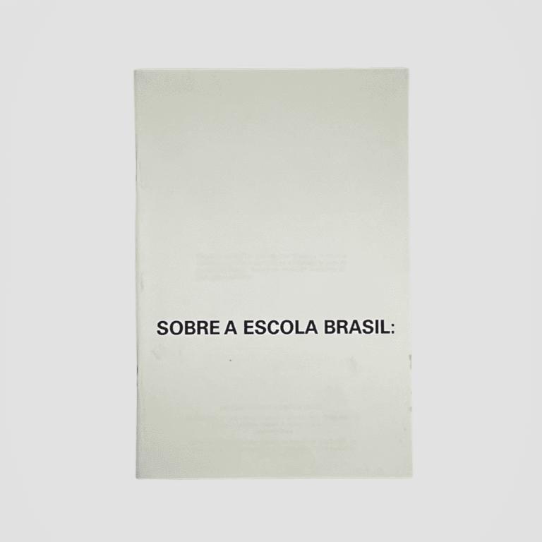 SOBRE A ESCOLA BRASIL
